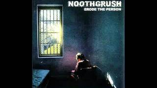 Noothgrush ~ Made Uncomfortable by Others Pain