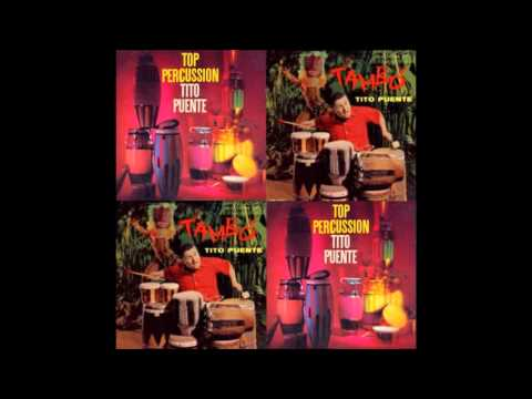 TITO PUENTE: Top Percussion - Tambó. (The Best).