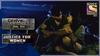 Crime Patrol | 10 ????? ?? ????? | Justice For Women