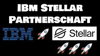 IBM Stellar (XLM) Partnerschaft! XRP Bot Armee auf Twitter? VISA Krypto Abteilung?