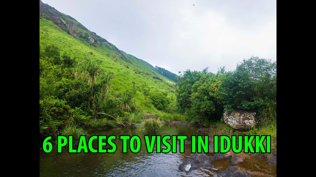 Top 6 Beautiful Tourist Places To Visit In Idukki Kerala Kerala Tourism Youtube