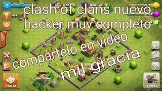Clahs of Clans new hack full 2017 working / Clash of Clans nuevo hacker funcionando 2017