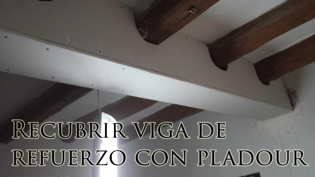 Recubrir viga con pladur youtube for Como poner pladur en el techo