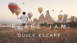 Pearl Jam - Quick Escape (Choreomusic Video) |HD|