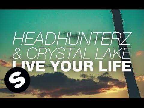 Headhunterz & Crystal Lake - Live Your Life (Original Mix)
