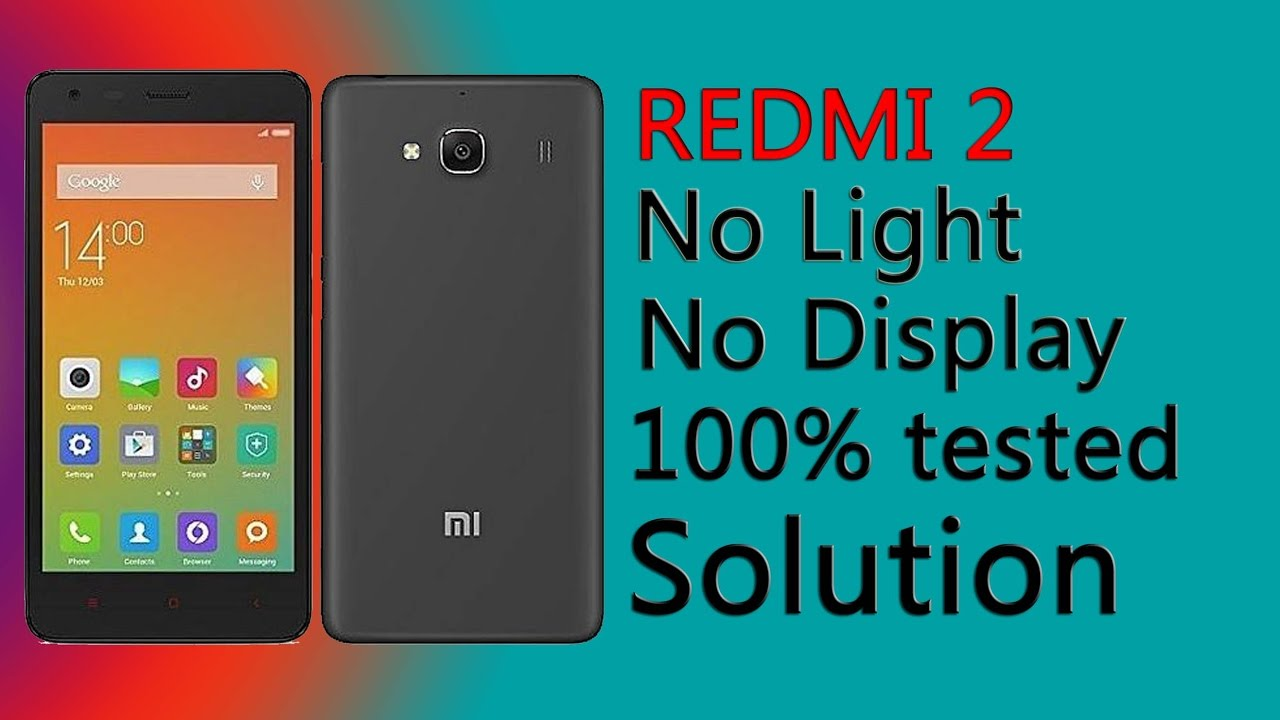 Redmi 2 No Display    No Display Light    Heating Problem    100% Tested  Solution