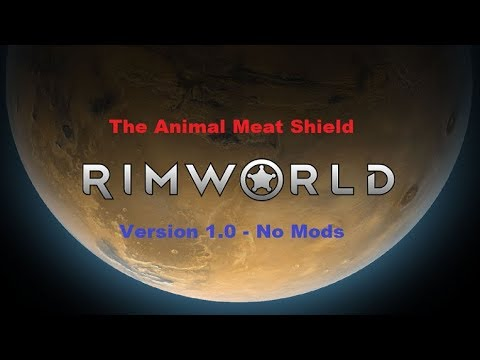 RimWorld Version 1 0 Naked Brutality (Savage Difficulty +