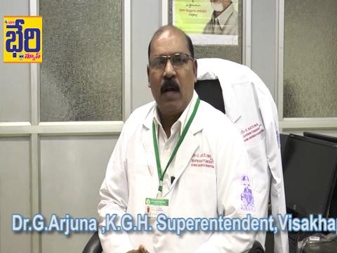 Dr.G.Arjuna K.G.H Superintendent , Visakhapatnam