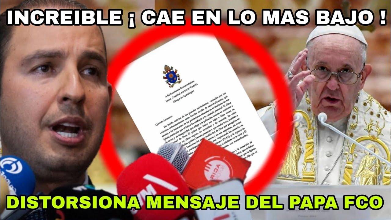 INCREIBLE ¡ CAE MUY BAJO ! DISTORSIONA MENSAJE DEL PAPA FRANCISCO ¡ MARKO CORTES !