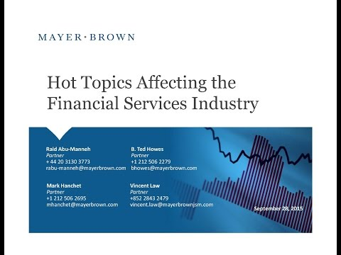 Webinar: Hot Topics Affecting the Financial Services Industry