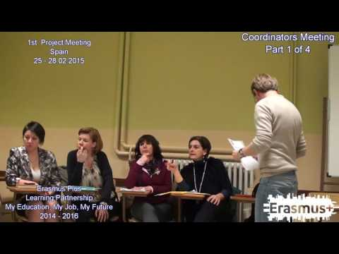 [My Education, My Job, My Future] 1st Project Meeting in Spain -Coordinators Meeting Part 1 of 4