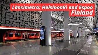 Länsimetro: Helsinki and Espoo