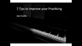 7 Tips to improve your Practice