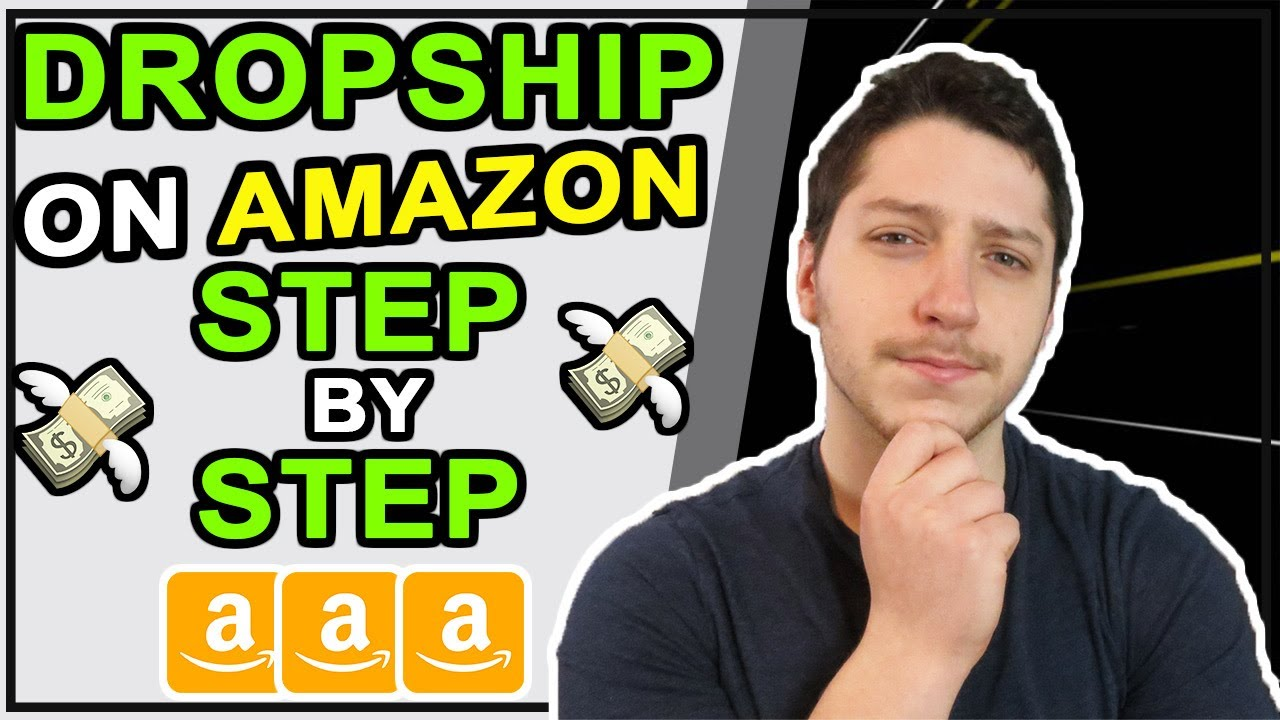 How To Dropship On Amazon Step By Step For Beginners | Wholesale Dropshipping