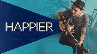 Happier - Marshmello ft. Bastille (Acoustic Version)