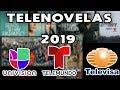 Telenovelas 2019, no te las pierdas.