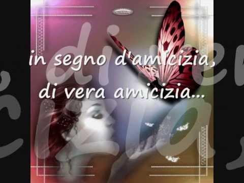 Estremamente In segno d'amicizia- Eros Ramazzotti (testo) - YouTube CF02