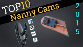 Video Top 10 Nanny Cams 2015 | Compare Best Spy Cams download MP3, 3GP, MP4, WEBM, AVI, FLV Agustus 2018