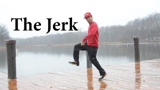 Our World Moves: Dance Move- The Jerk