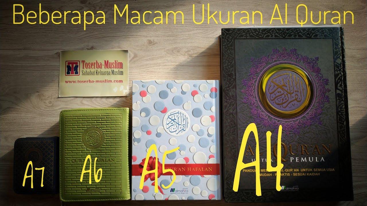Beberapa Macam Ukuran Al Quran Youtube