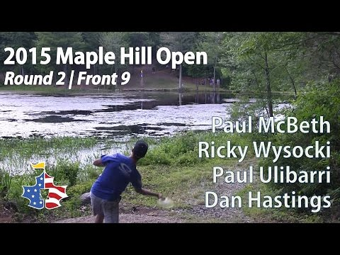 The Disc Golf Guy - Vlog #299 - 2015 Maple Hill Open - McBeth, Wysocki, Ulibarri, Hastings R2F9