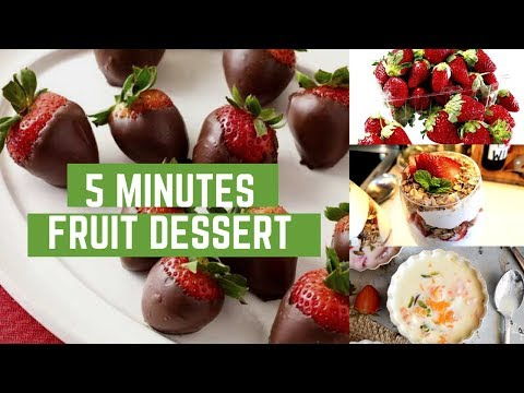 5 Min Fruit Desserts | Healthy And Quick | For Birthdays And House Parties
