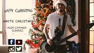 White Christmas - Rock version by Alex Catania