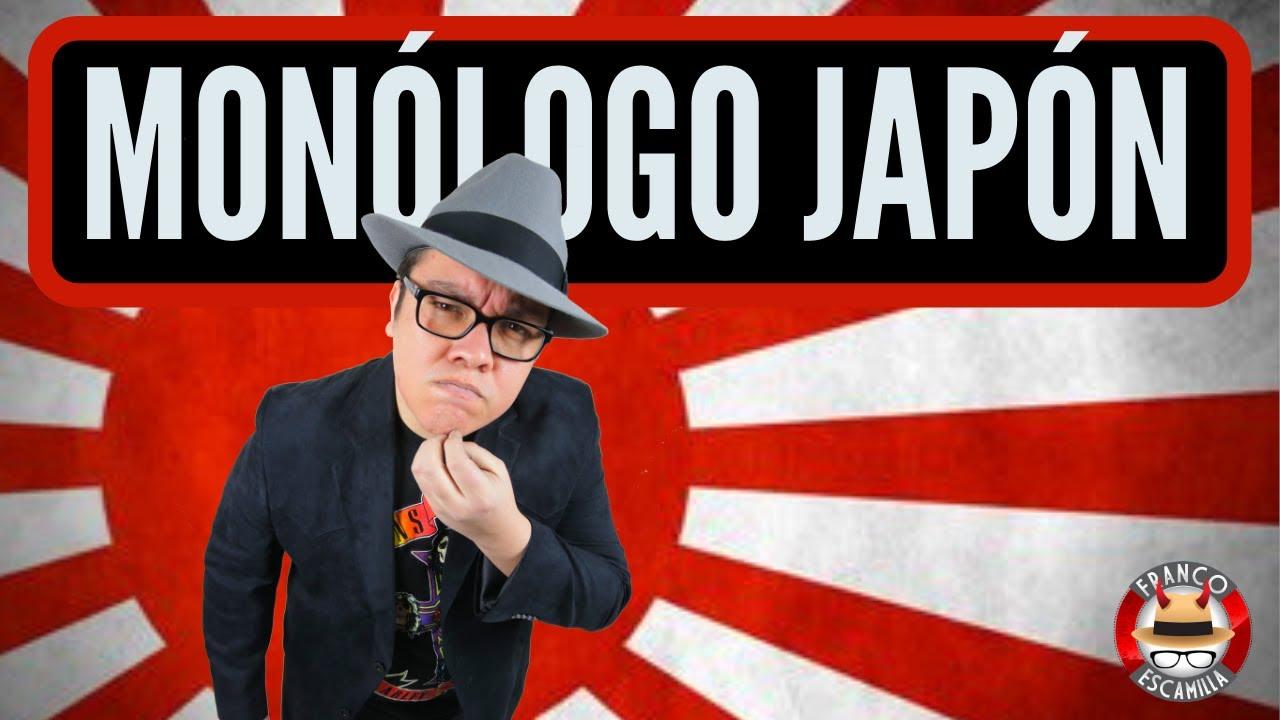 Ver Franco Escamilla.- monólogo Japón en Español