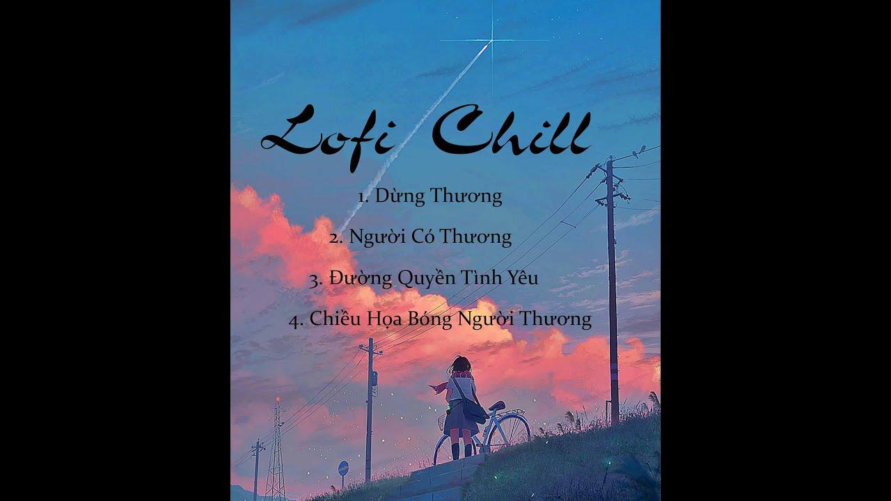 Download Những bản nhạc lofi chill của DATKAA- Chiều thu hoạ bóng nàng- Hoàng Kimpk