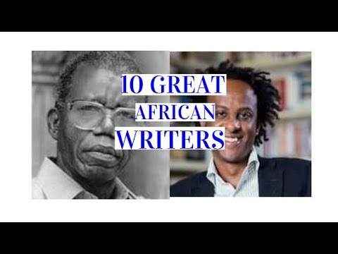 10 Greatest Contemporary African Writers. How They Put The Continent On Global Stage.