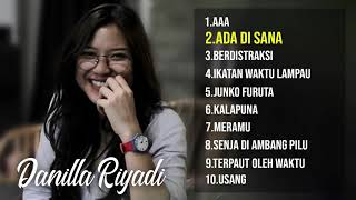 LAGU TERBAIK DANILLA - THE BEST OF DANILLA - DANILLA RIYADI - FULL ALBUM DANILLA
