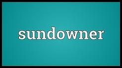 Sundowner Meaning