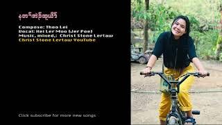 Karen Mother Song Ner Ta Eh Htoo Yo By Hei Ler MooJer Poe
