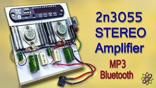 Heavy Bass Powerful STEREO Amplifier with 2N3055 TransistorS & MP3 Bluetooth - DIY Class A Homemade