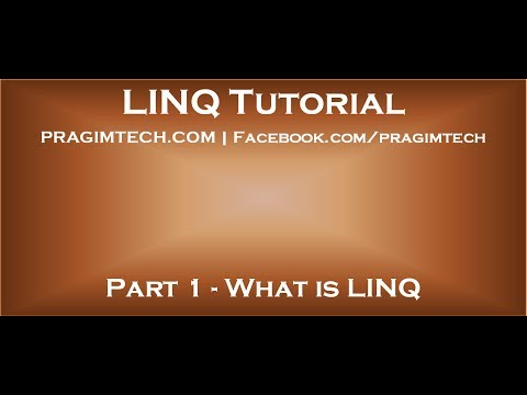 Part 1   What is LINQ