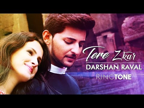 tera-zikr-ringtone-download-mp3-|-darshan-raval-ringtone-|-latest-ringtone-2018
