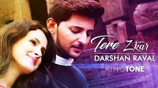 Tera Zikr Ringtone Download Mp3 | Darshan Raval Ringtone | Latest Ringtone 2018