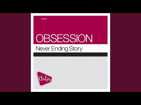 Never Ending Story (Miriam's Almighty Anthem Mix)