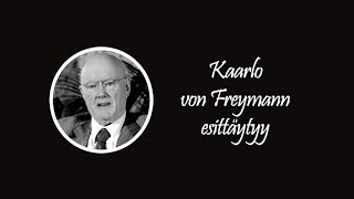 Kaarlo von Freymann esittäytyy - Historia - Backbyn Kartano Espoo