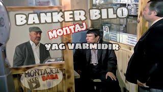 Banker Bilo-Yag Varmidir (Montaj)