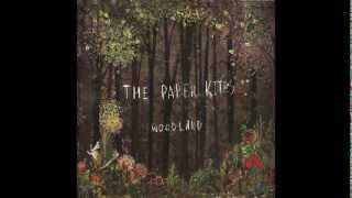 The PAPER KITES Woodland 2011