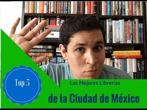 Top 5 || Las mejores librerías de la Ciudad de México  - EstoNoEsUnSpoiler