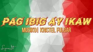Pag Ibig ay Ikaw | Musiko Kristel Fulgar