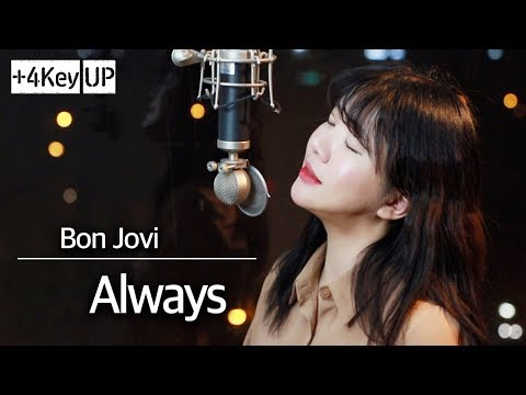 (+4 Key Up) Always - Bon Jovi | Bubble Dia