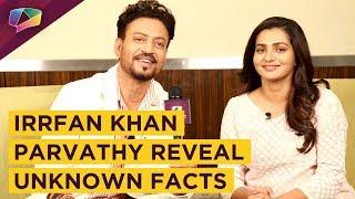 Qarib-Qarib Singlle stars, Irrfan Khan - Parvathy share interesting facts about their film