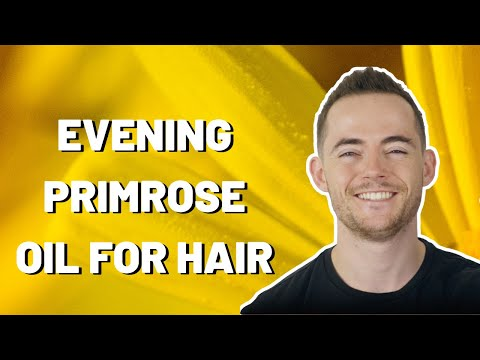 Evening Primrose Oil For Hair Loss   28 Day Results