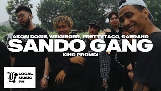 Sando Gang Official Lyric Video - Akosi Dogie (feat. Weigi, Prettytaco, Gabrang & King Promdi)