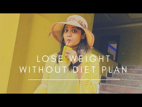 WEIGHT LOSS TIPS WITHOUT DIETING| NO TO DIETING |Get Fit For Life