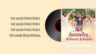 Sauda Khara Khara - Diljit Dosanjh, Sukhbir and Dhvani Bhanushali | Good Newwz | (Lyrics)🎼