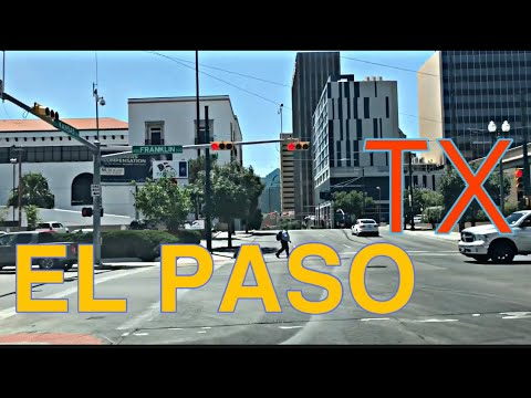 El Paso, Texas. Driving around and touring the town 2019
